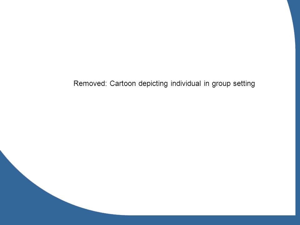 Removed: Cartoon depicting individual in group setting