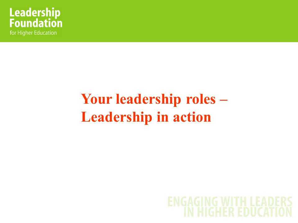 Your leadership roles – Leadership in action