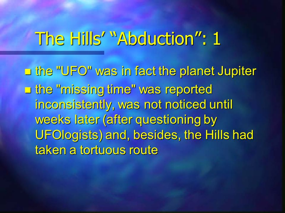 The Hills Abduction: 1 the