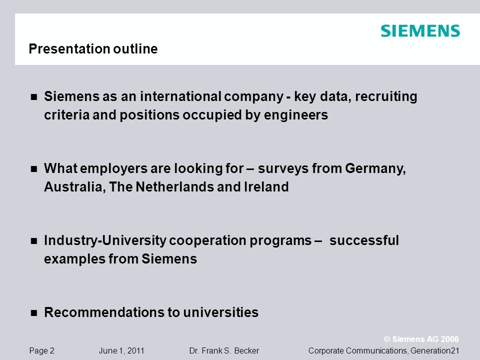 Page 23 June 1, 2011 © Siemens AG 2006 Corporate Communications, Generation21Dr.