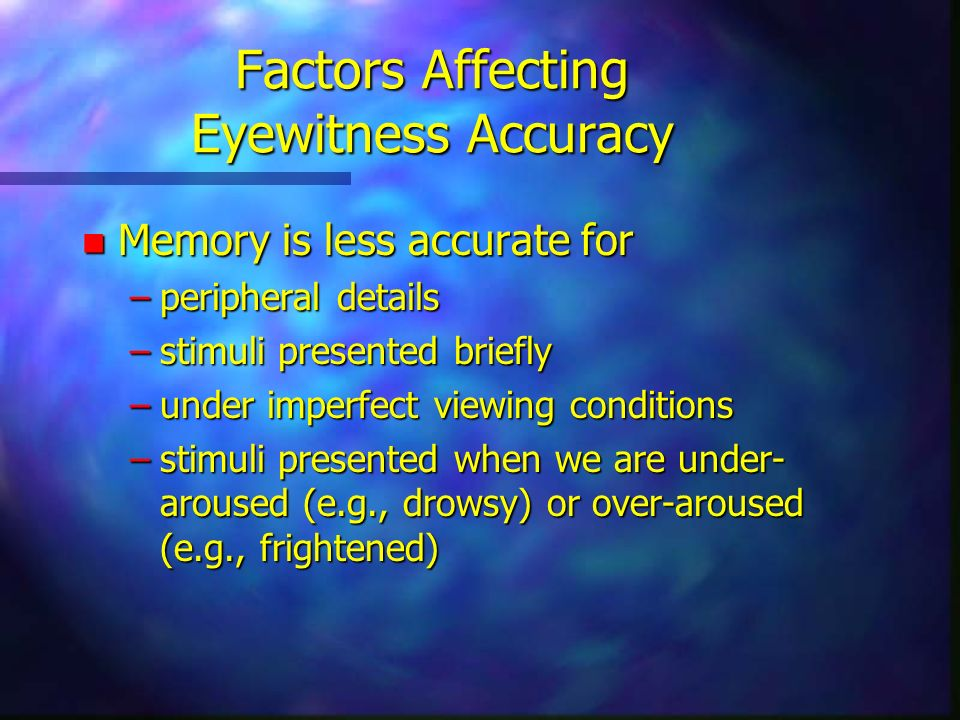Factors often associated with paranormal events n poor viewing conditions (e.g., darkness or semi- darkness) n altered states of consciousness (e.g., due to –tiredness –biological trauma –engaging in particular rituals –drug abuse n emotional arousal n Either –ambiguous and unexpected nature of the event (in spontaneous cases) or –high level of expectation and will to believe on the other (e.g., in a séance)