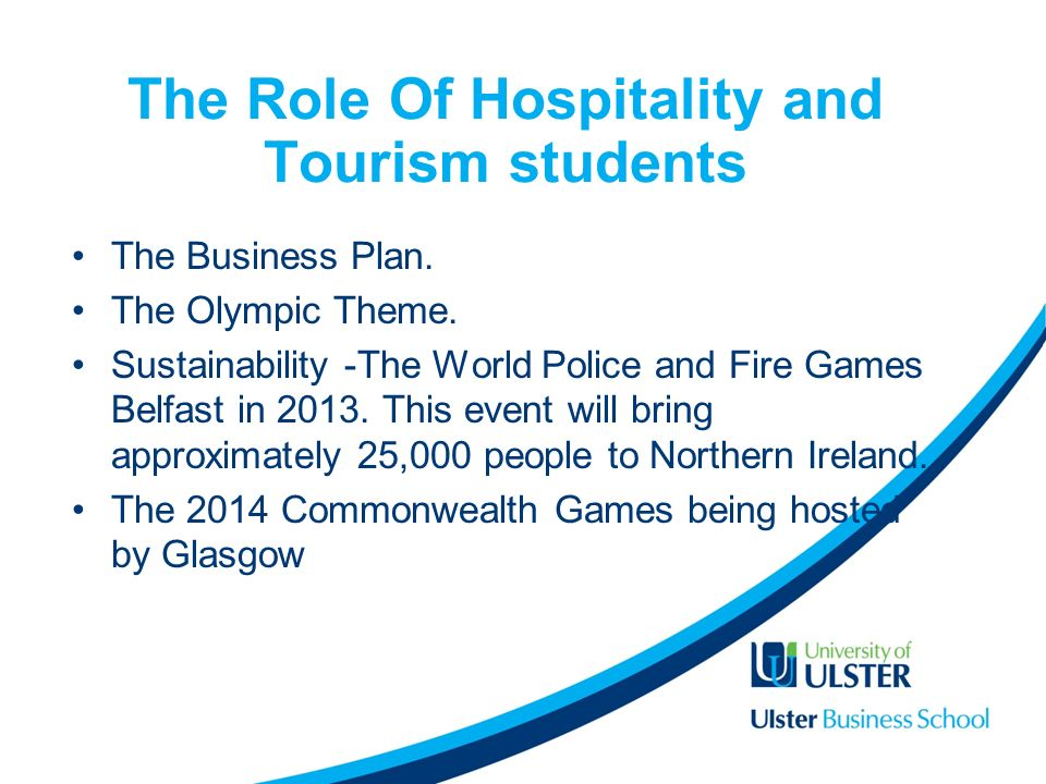The Role Of Hospitality and Tourism students The Business Plan.
