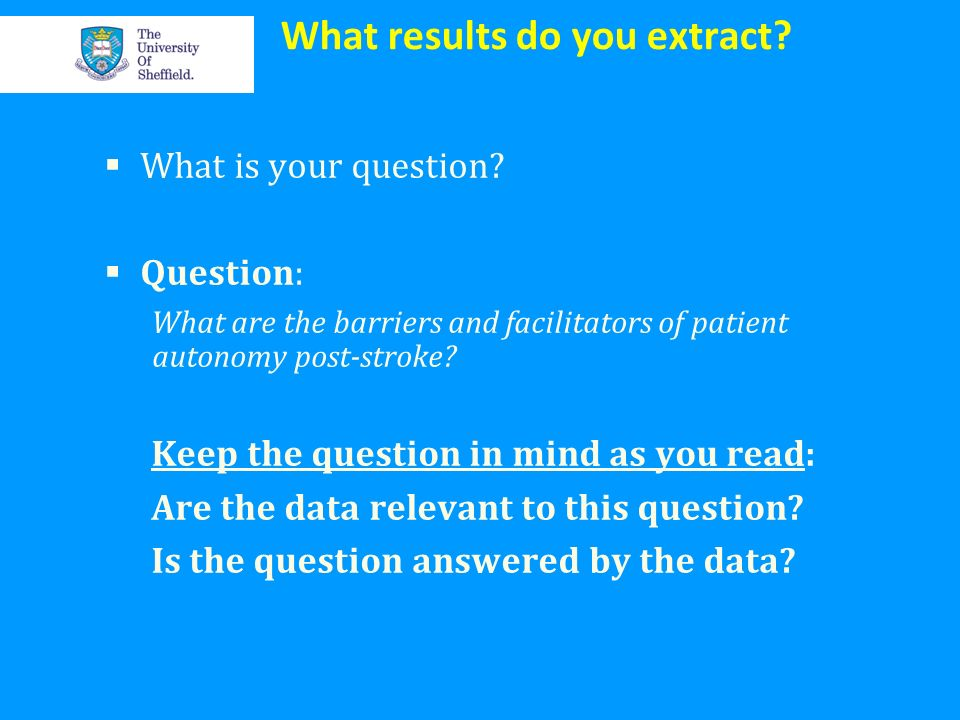 What results do you extract? What is your question? Question: What are the barriers and facilitators of patient autonomy post-stroke? Keep the questio