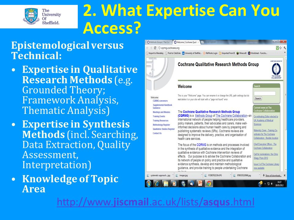 2. What Expertise Can You Access? Epistemological versus Technical: Expertise in Qualitative Research Methods (e.g. Grounded Theory; Framework Analysi