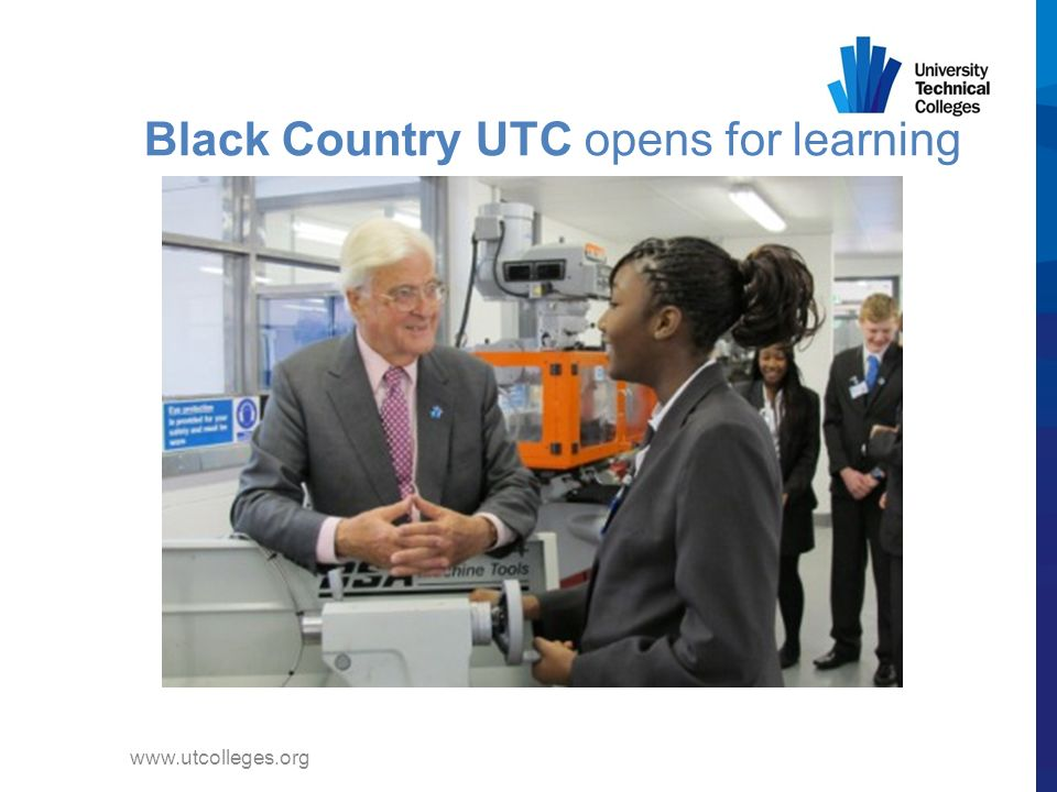 www.utcolleges.org Black Country UTC opens for learning