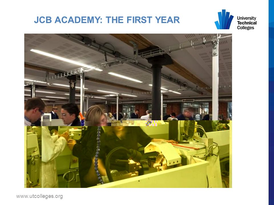 www.utcolleges.org JCB ACADEMY: THE FIRST YEAR
