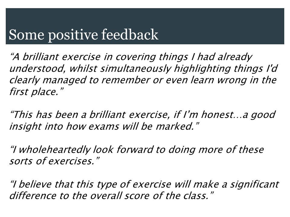 Some positive feedback A brilliant exercise in covering things I had already understood, whilst simultaneously highlighting things I d clearly managed to remember or even learn wrong in the first place.