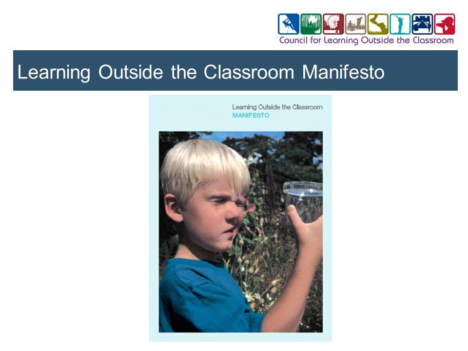 Learning Outside the Classroom Manifesto