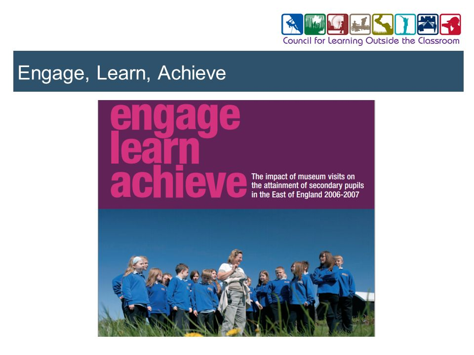 Engage, Learn, Achieve