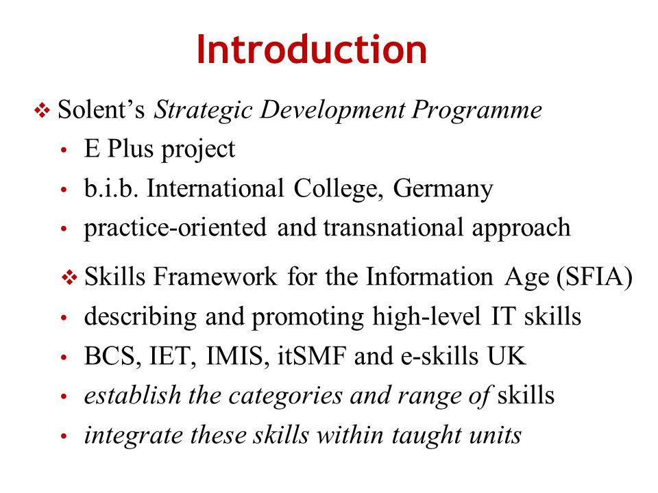 Introduction Solents Strategic Development Programme E Plus project b.i.b.
