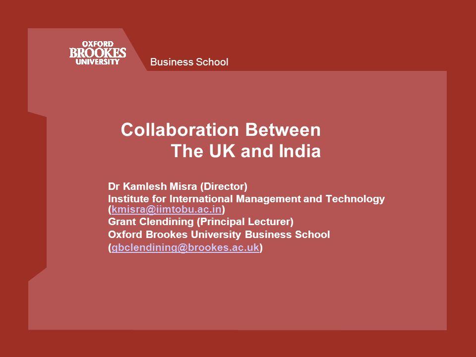 Business School Creating UK-India Academic Partnerships IIMT-Oxford Brookes University: A Success Model