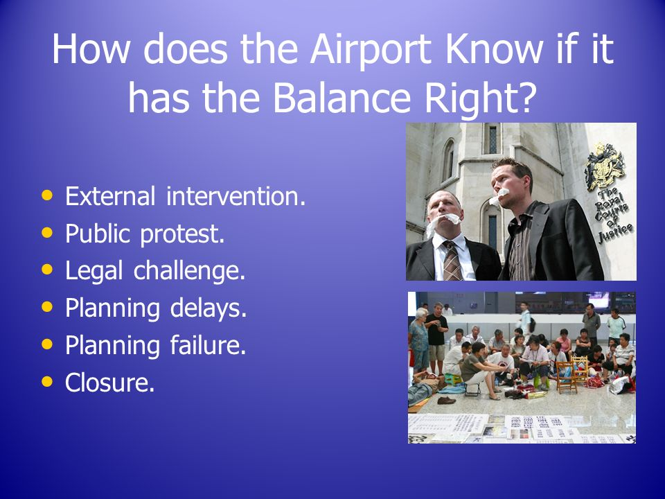 How does the Airport Know if it has the Balance Right.