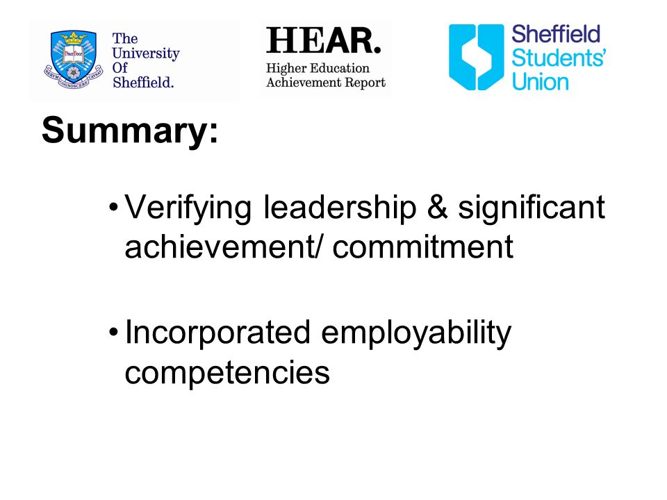 Summary: Verifying leadership & significant achievement/ commitment Incorporated employability competencies