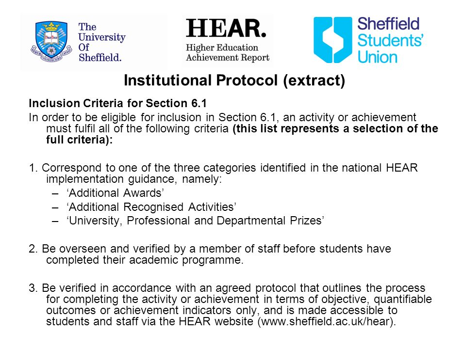 Institutional Protocol (extract) Inclusion Criteria for Section 6.1 In order to be eligible for inclusion in Section 6.1, an activity or achievement must fulfil all of the following criteria (this list represents a selection of the full criteria): 1.