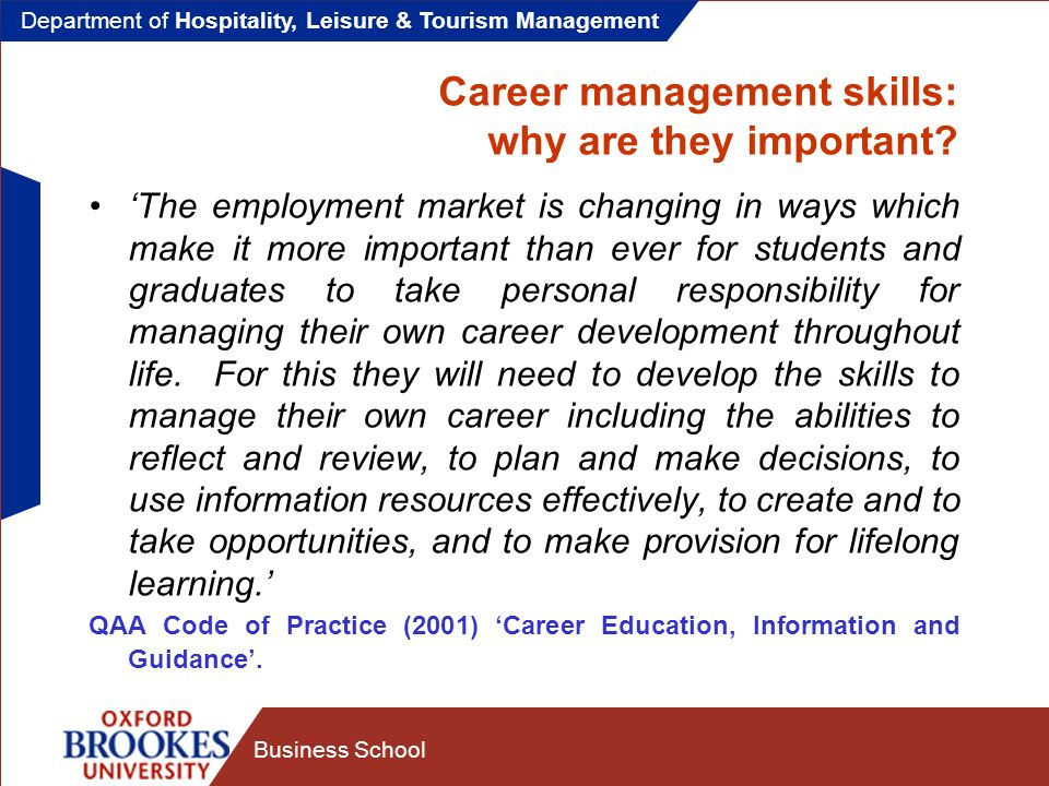 Department of Hospitality, Leisure & Tourism Management Business School Career management skills: why are they important.