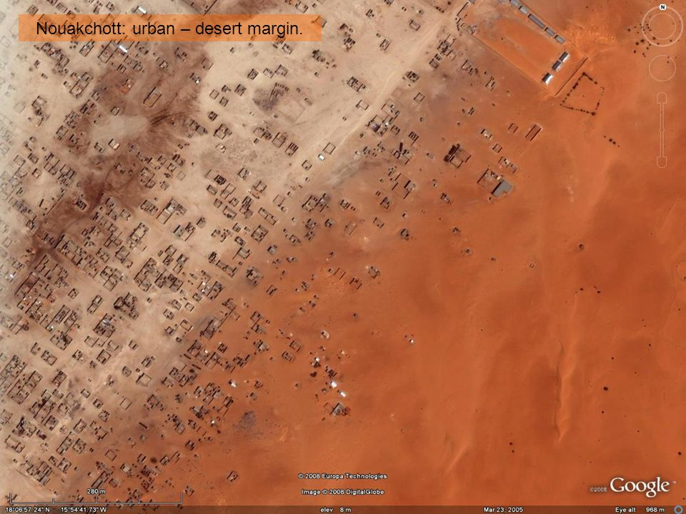 Nouakchott: urban – desert margin.