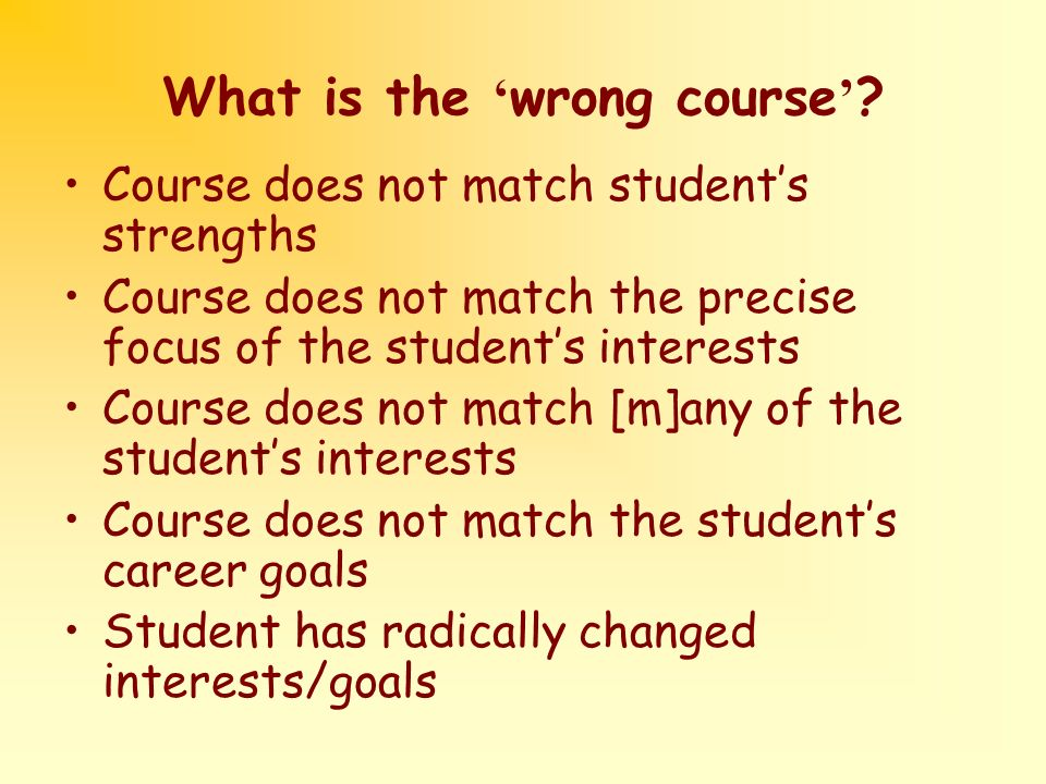 What is the wrong course .