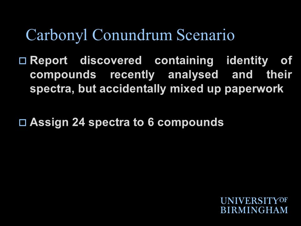Carbonyl Conundrum Scenario Report discovered containing identity of compounds recently analysed and their spectra, but accidentally mixed up paperwor