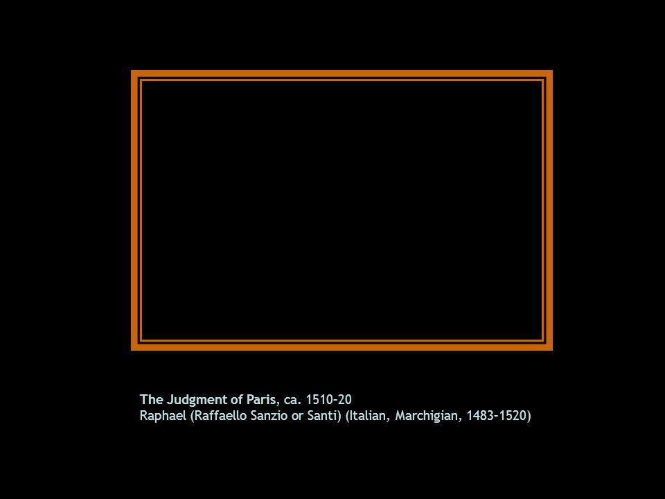 The Judgment of Paris, ca. 1510–20 Raphael (Raffaello Sanzio or Santi) (Italian, Marchigian, 1483–1520)