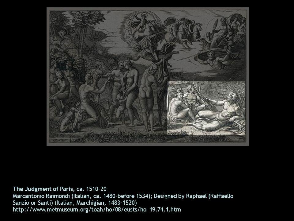The Judgment of Paris, ca. 1510–20 Marcantonio Raimondi (Italian, ca. 1480–before 1534); Designed by Raphael (Raffaello Sanzio or Santi) (Italian, Mar