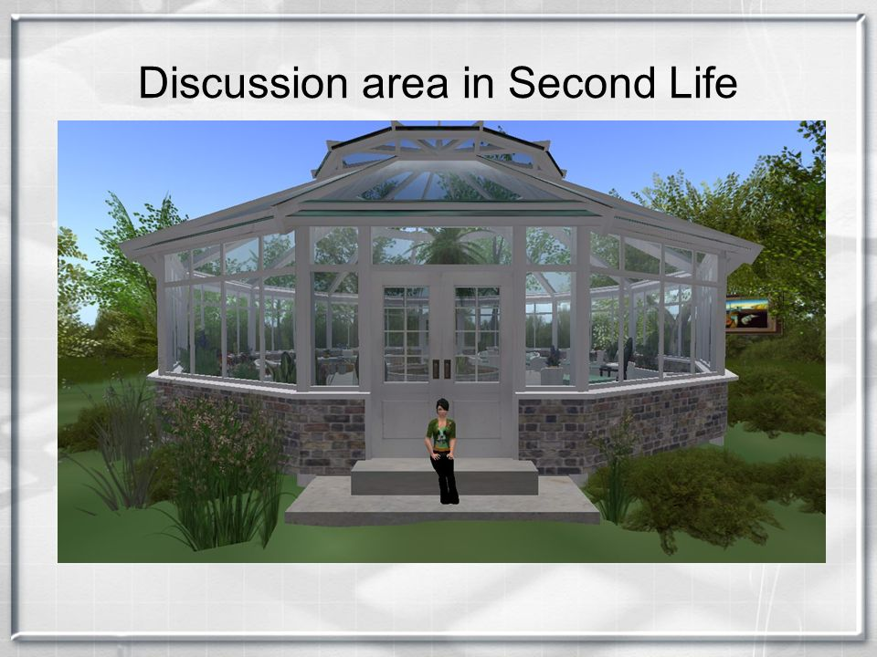 Discussion area in Second Life