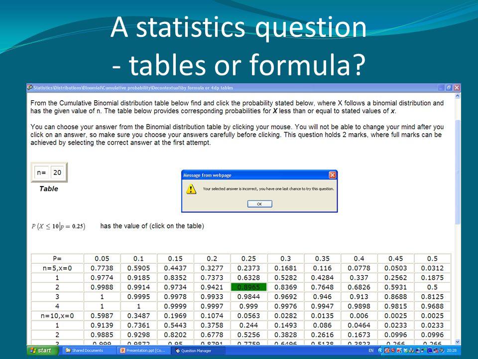 A statistics question - tables or formula