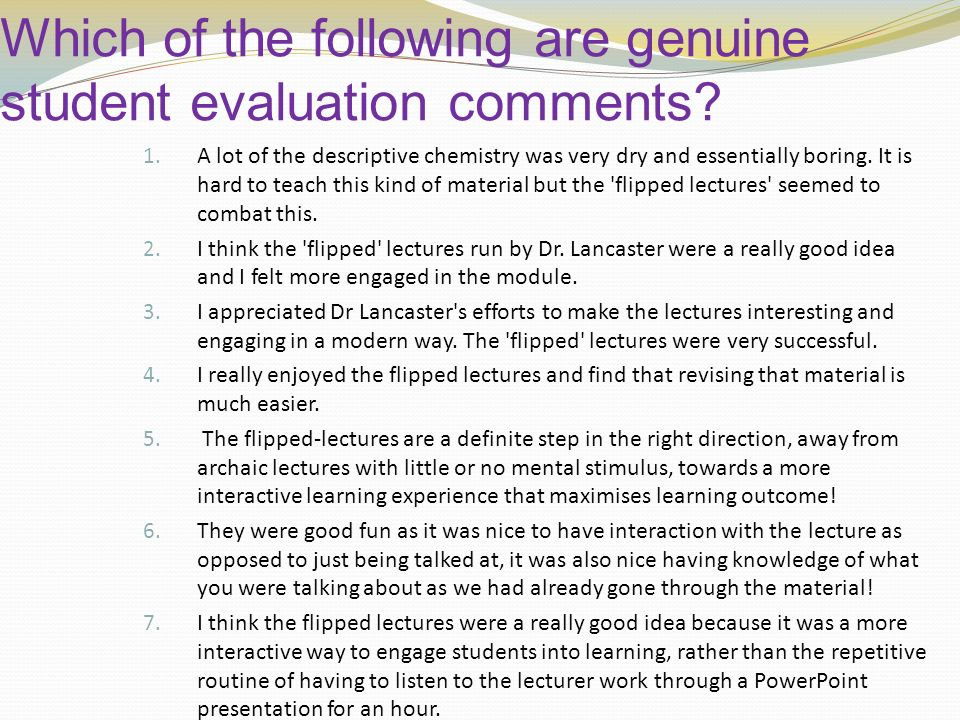 Which of the following are genuine student evaluation comments.