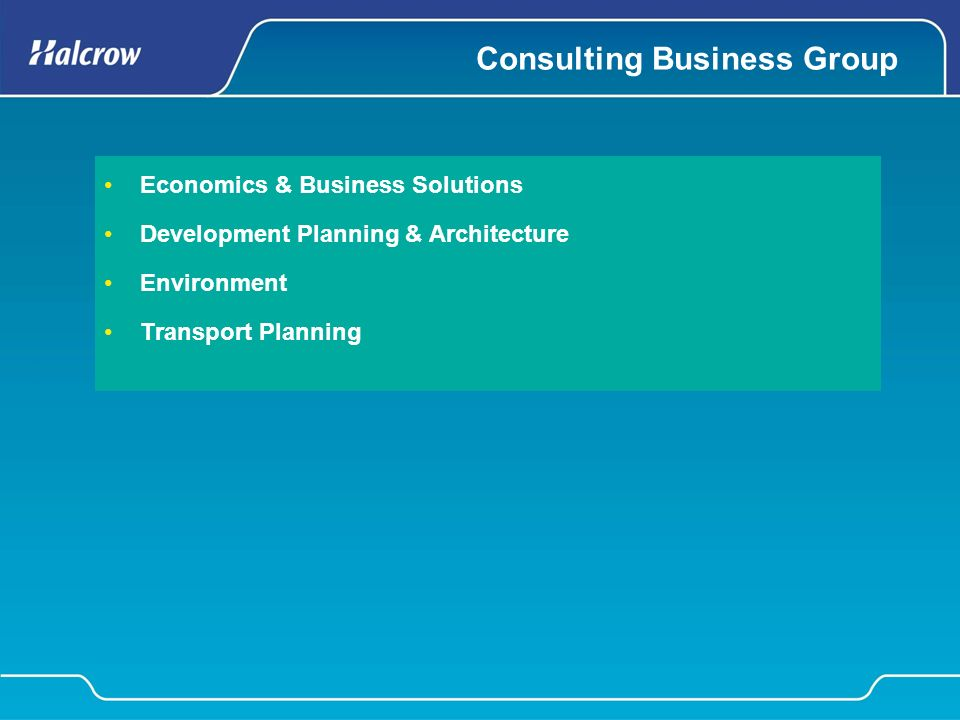 Consulting Business Group Economics & Business Solutions Development Planning & Architecture Environment Transport Planning
