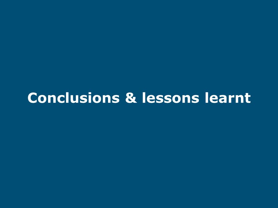 Conclusions & lessons learnt