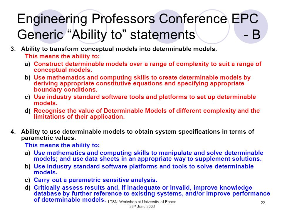 LTSN Workshop at University of Essex 26 th June 2003 22 Engineering Professors Conference EPC Generic Ability to statements - B 3.Ability to transform