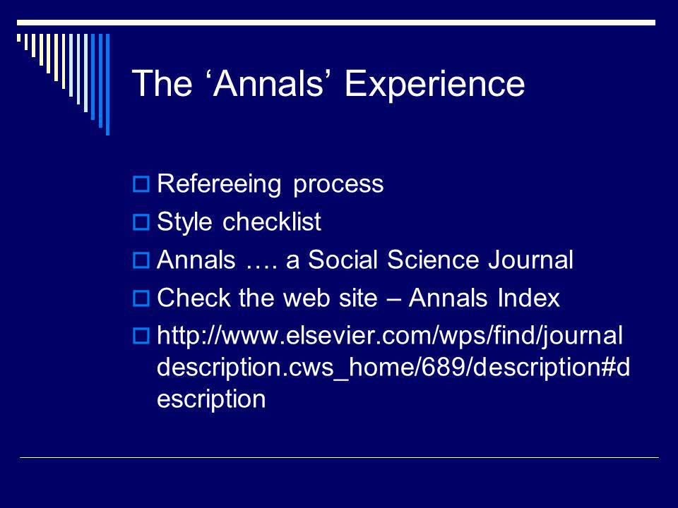 The Annals Experience Refereeing process Style checklist Annals ….