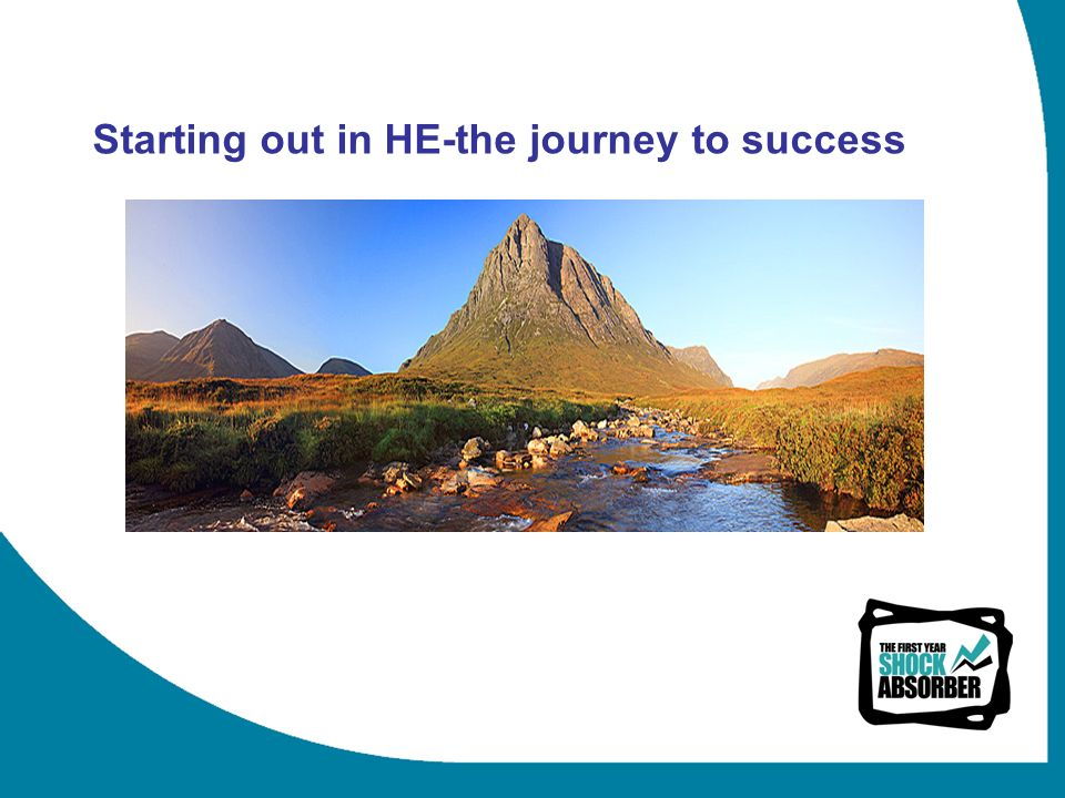Starting out in HE-the journey to success
