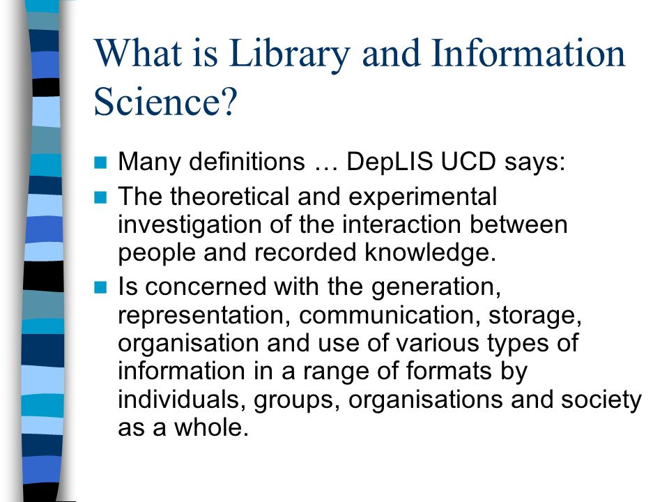 An information literate individual is able to: Determine the extent of information needed Access the needed information effectively and efficiently Evaluate information and its sources critically Incorporate selected information into ones knowledge base Use information effectively to accomplish a specific purpose Understand the economic, legal, and social issues surrounding the use of information Access / use information ethically and legally Source: http://www.ala.org/Content/NavigationMenu/A CRL/Standards_and_Guidelines/Information_ Literacy_Competency_Standards_for_Higher _Education.htm#ildef http://www.ala.org/Content/NavigationMenu/A CRL/Standards_and_Guidelines/Information_ Literacy_Competency_Standards_for_Higher _Education.htm#ildef