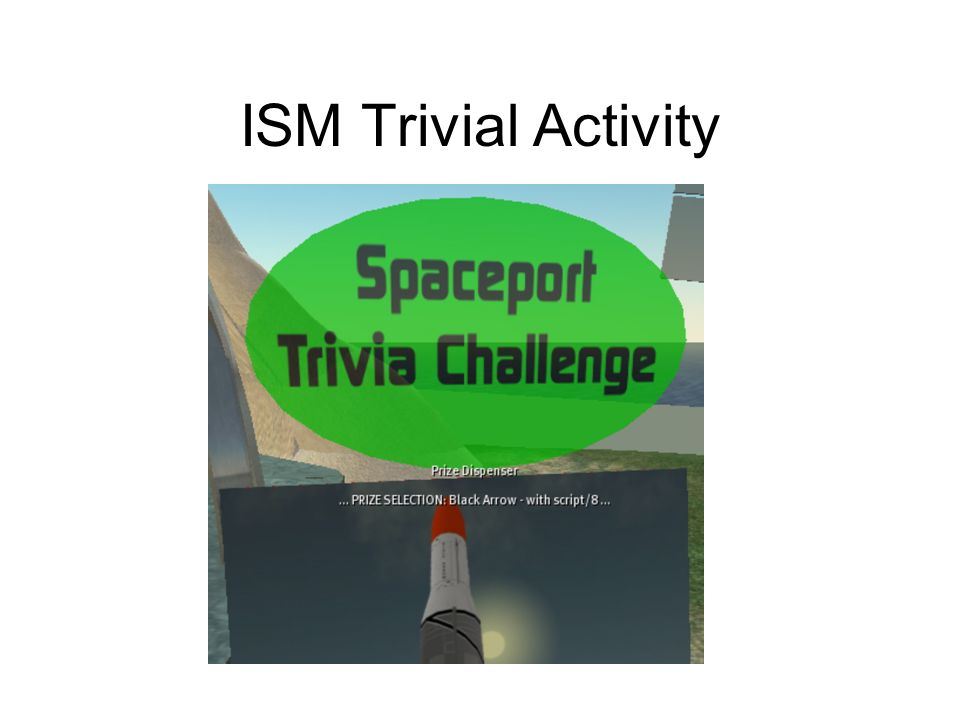 ISM Trivial Activity