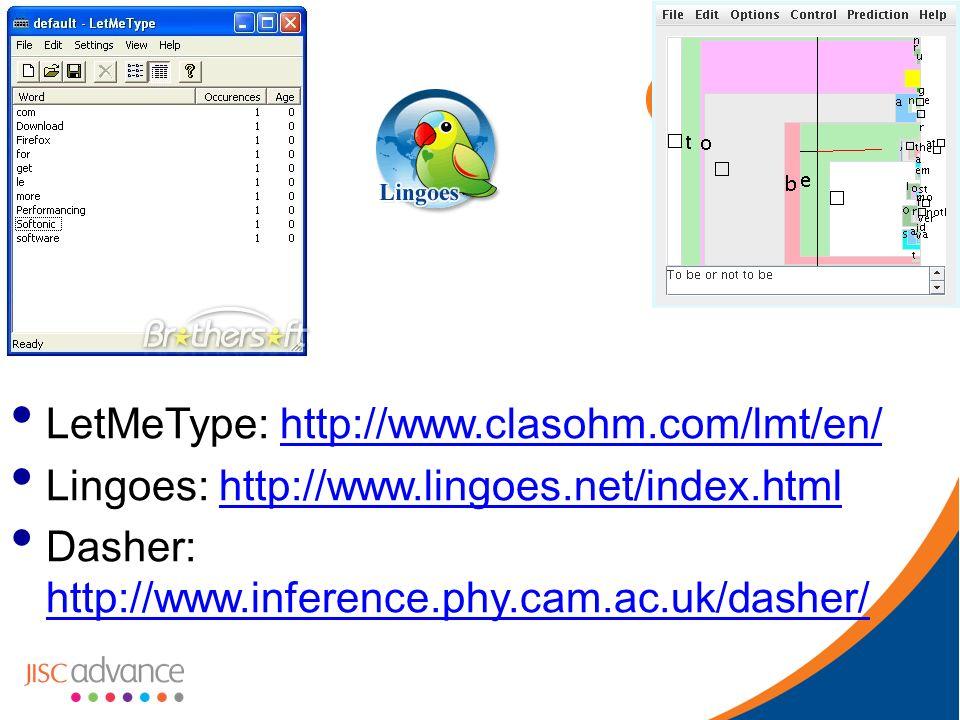 LetMeType: http://www.clasohm.com/lmt/en/http://www.clasohm.com/lmt/en/ Lingoes: http://www.lingoes.net/index.htmlhttp://www.lingoes.net/index.html Dasher: http://www.inference.phy.cam.ac.uk/dasher/ http://www.inference.phy.cam.ac.uk/dasher/