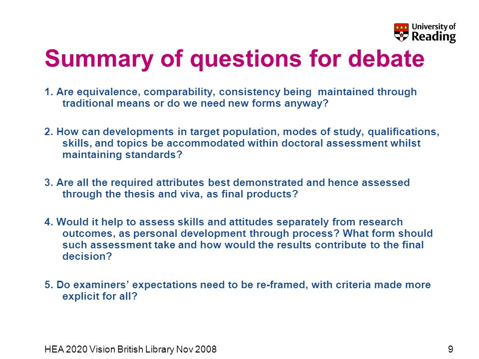 HEA 2020 Vision British Library Nov 20089 Summary of questions for debate 1. Are equivalence, comparability, consistency being maintained through trad