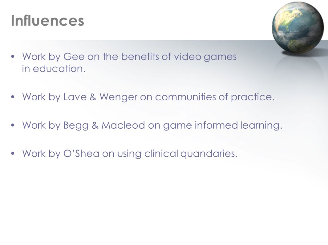 Influences Work by Gee on the benefits of video games in education.