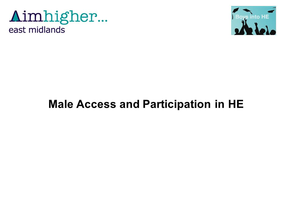Male Access and Participation in HE