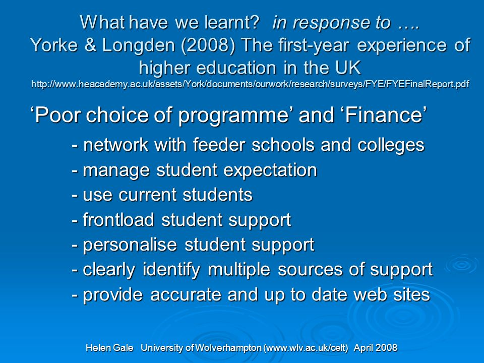 Helen Gale University of Wolverhampton (www.wlv.ac.uk/celt) April 2008 What have we learnt.