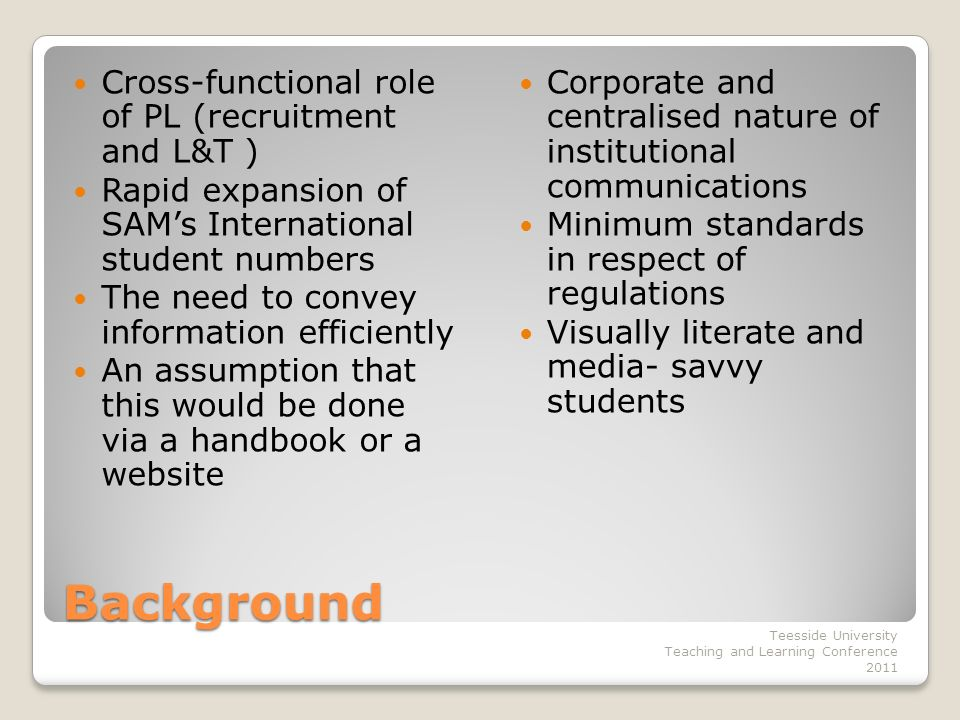 Assumptions and starting points That international students are overwhelmed with information and regulation(s).