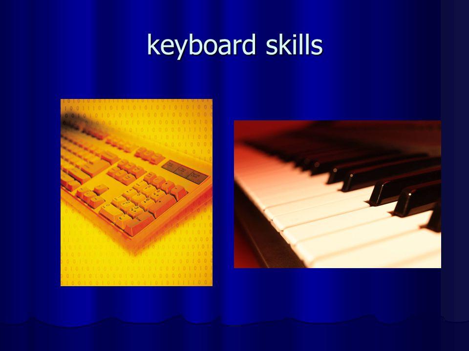 keyboard skills