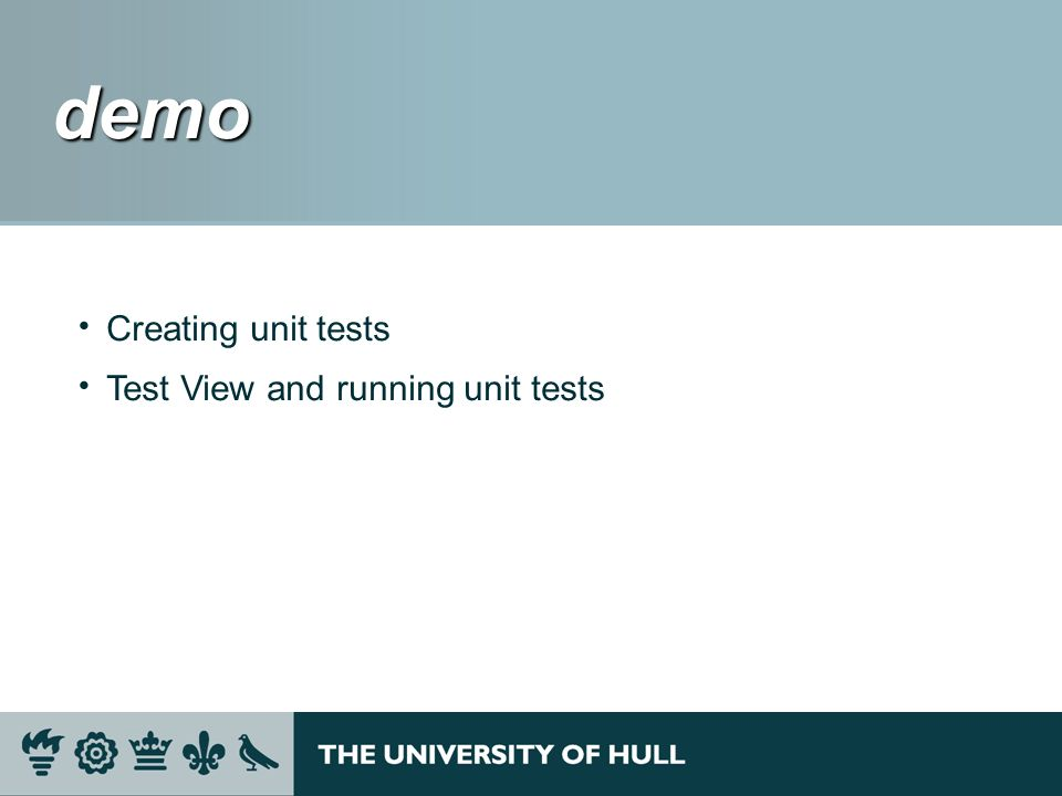 demo demo Creating unit tests Test View and running unit tests