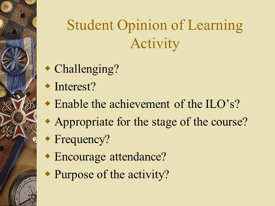 Student Opinion of Learning Activity Challenging.Interest.