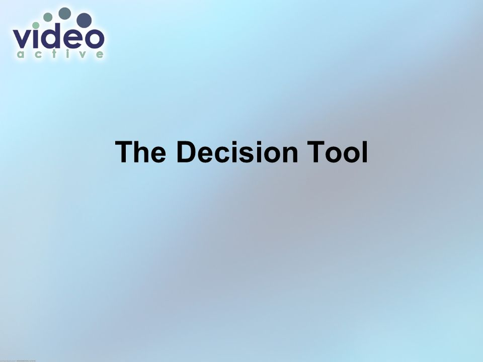 The Decision Tool