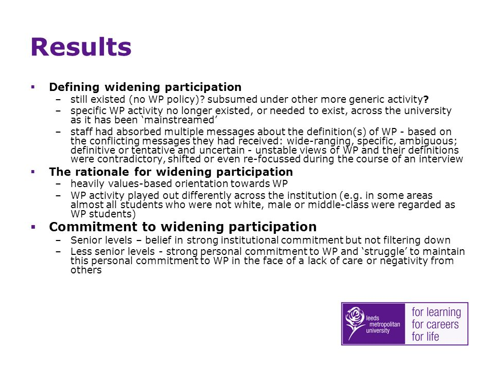 Results Defining widening participation –still existed (no WP policy).