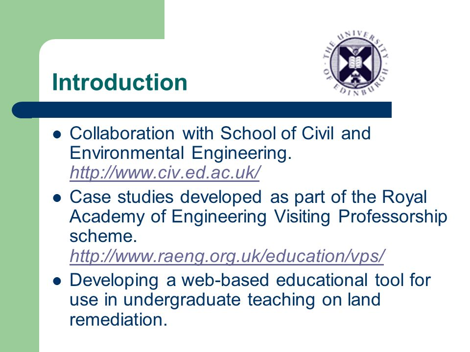 Introduction Collaboration with School of Civil and Environmental Engineering.
