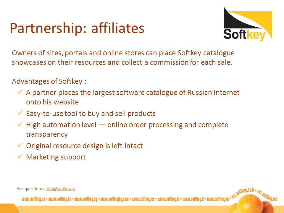Partnership: affiliates Owners of sites, portals and online stores can place Softkey catalogue showcases on their resources and collect a commission f