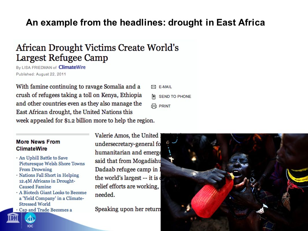 An example from the headlines: drought in East Africa
