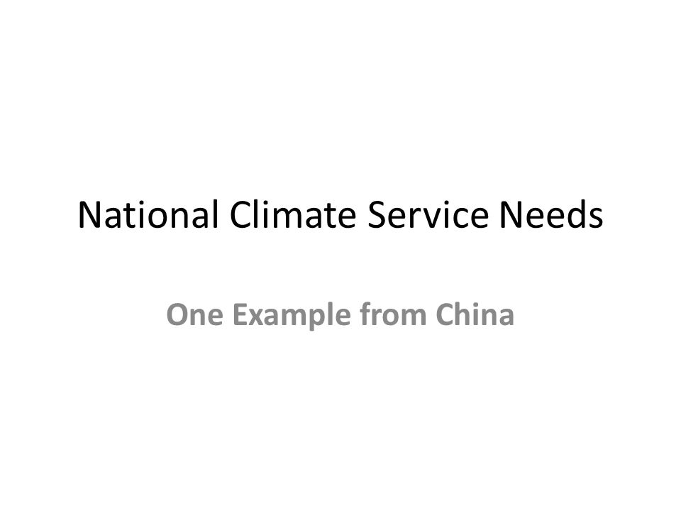 National Climate Service Needs One Example from China