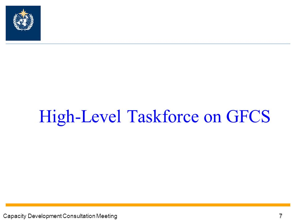 High-Level Taskforce on GFCS Capacity Development Consultation Meeting7
